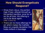 how should evangelicals respond14