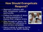 how should evangelicals respond29