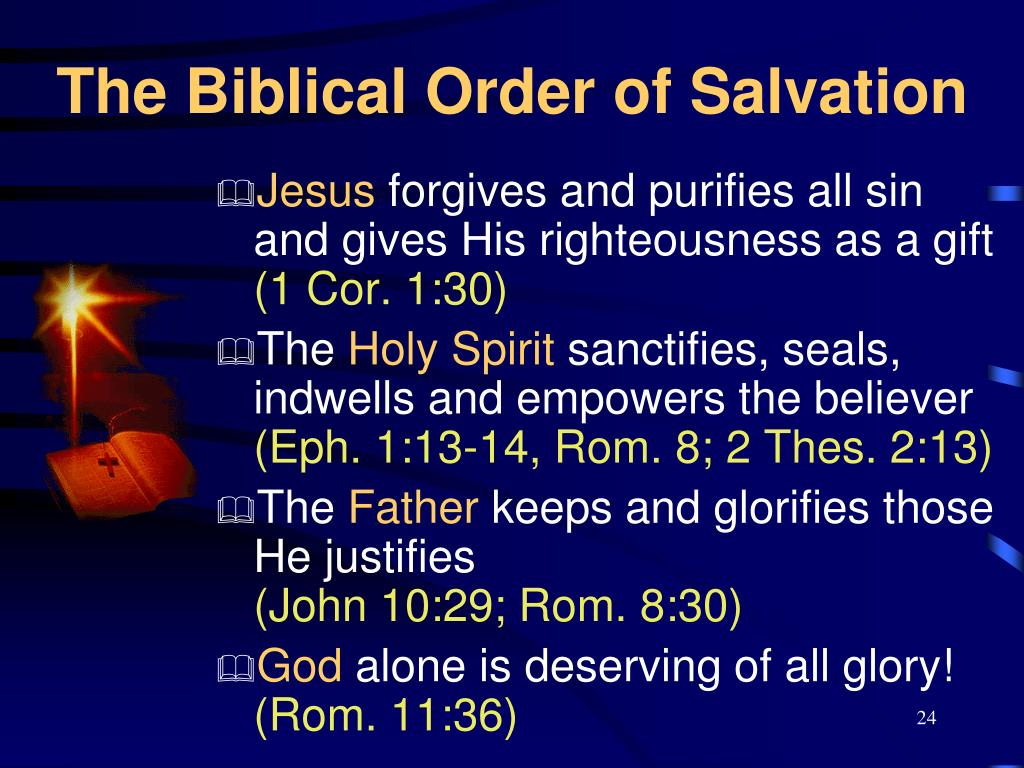 The Biblical Order of Salvation