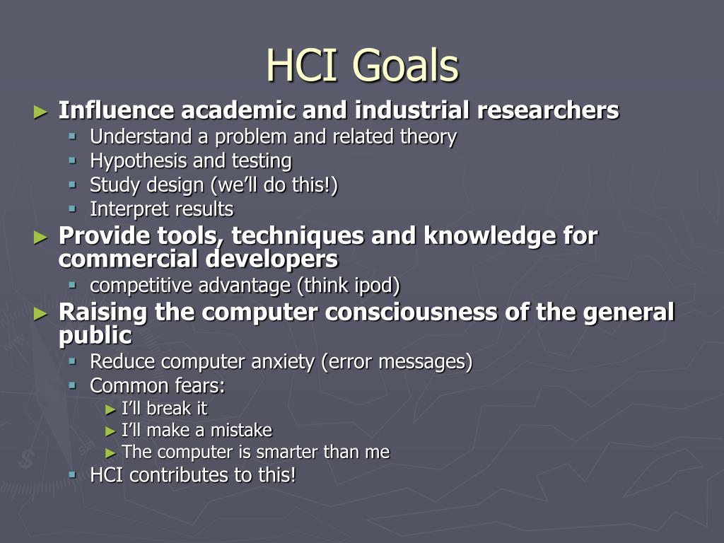 HCI Goals