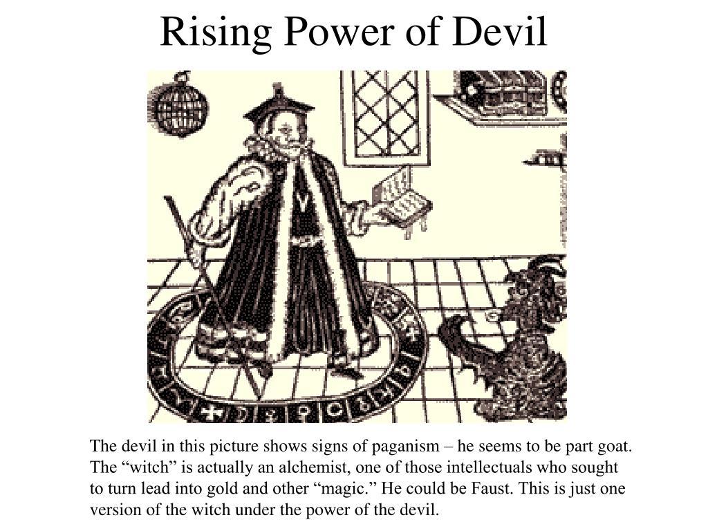 Rising Power of Devil