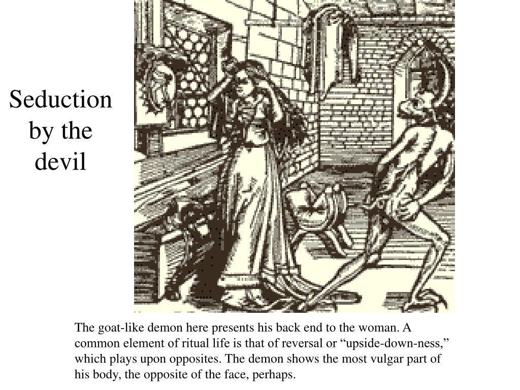 Seduction by the devil