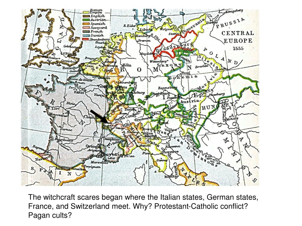 The witchcraft scares began where the Italian states, German states, France, and Switzerland meet. Why? Protestant-Catholic conflict?