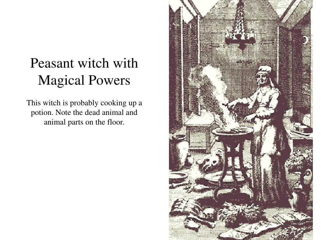 Peasant witch with Magical Powers