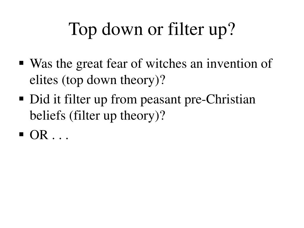 Top down or filter up?