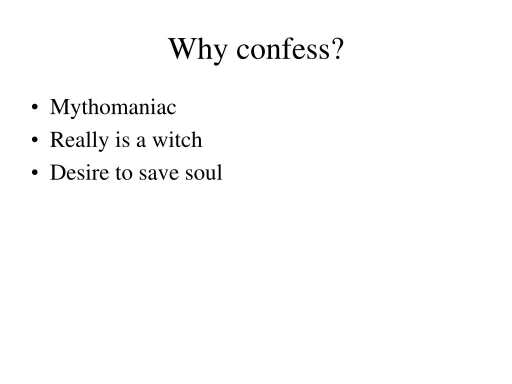 Why confess?