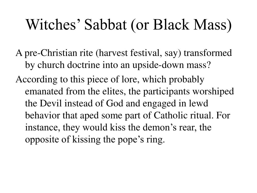 Witches' Sabbat (or Black Mass)
