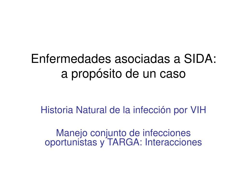 Enfermedades asociadas a SIDA: