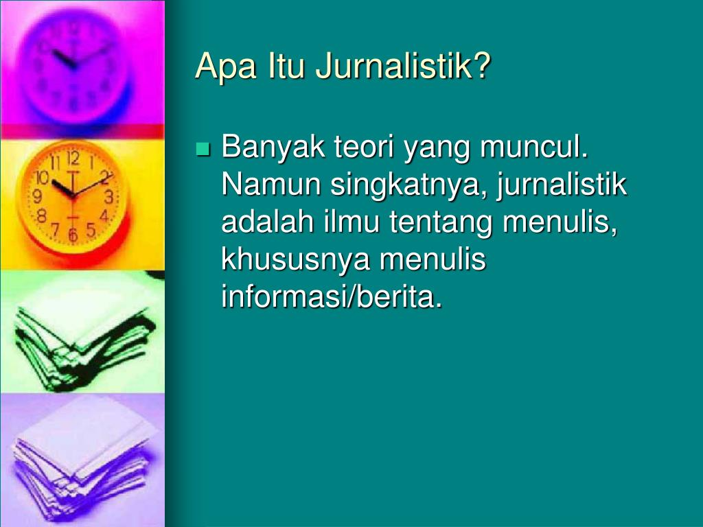 Apa Itu Jurnalistik?