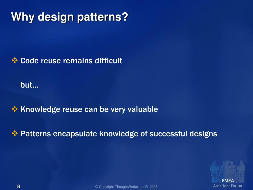 Why design patterns?