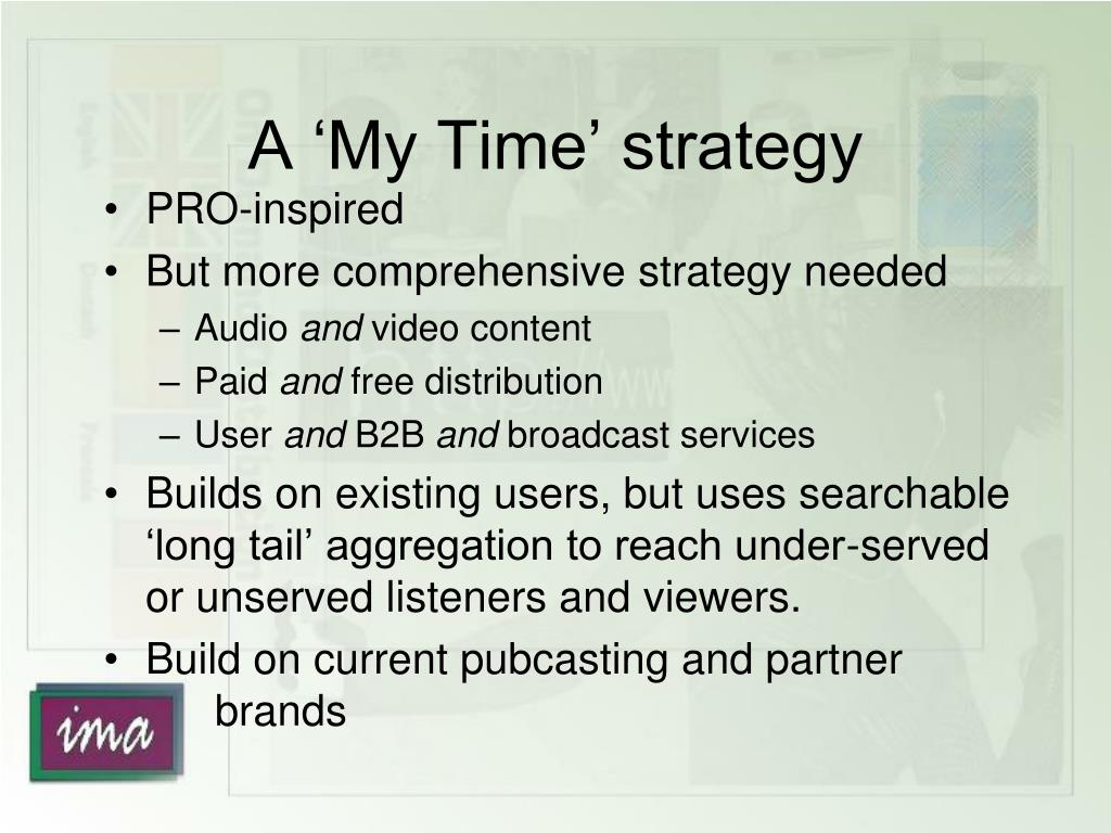 A 'My Time' strategy