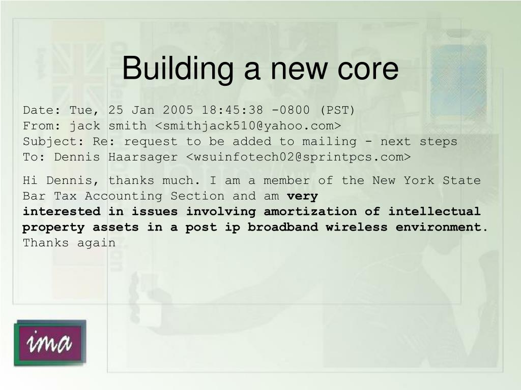 Building a new core