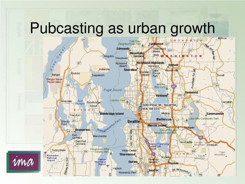 Pubcasting as urban growth