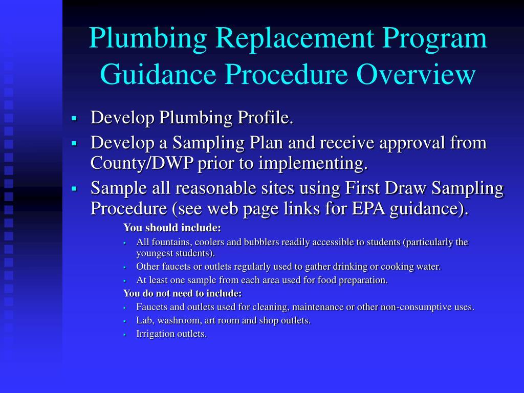 Plumbing Replacement Program Guidance Procedure