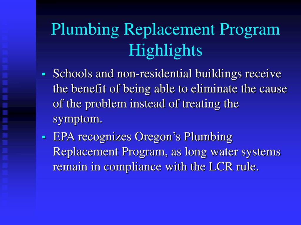 Plumbing Replacement Program Highlights