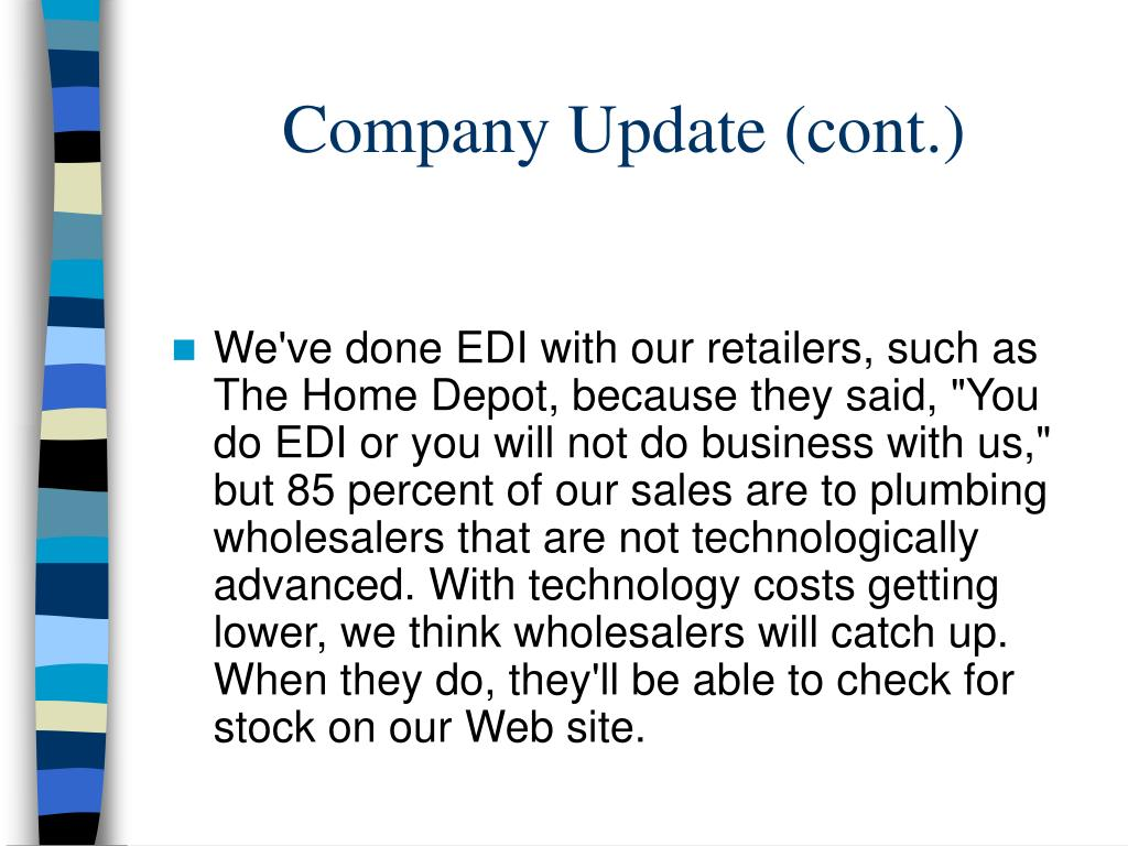 Company Update (cont.)