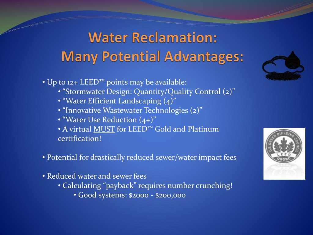 Water Reclamation:
