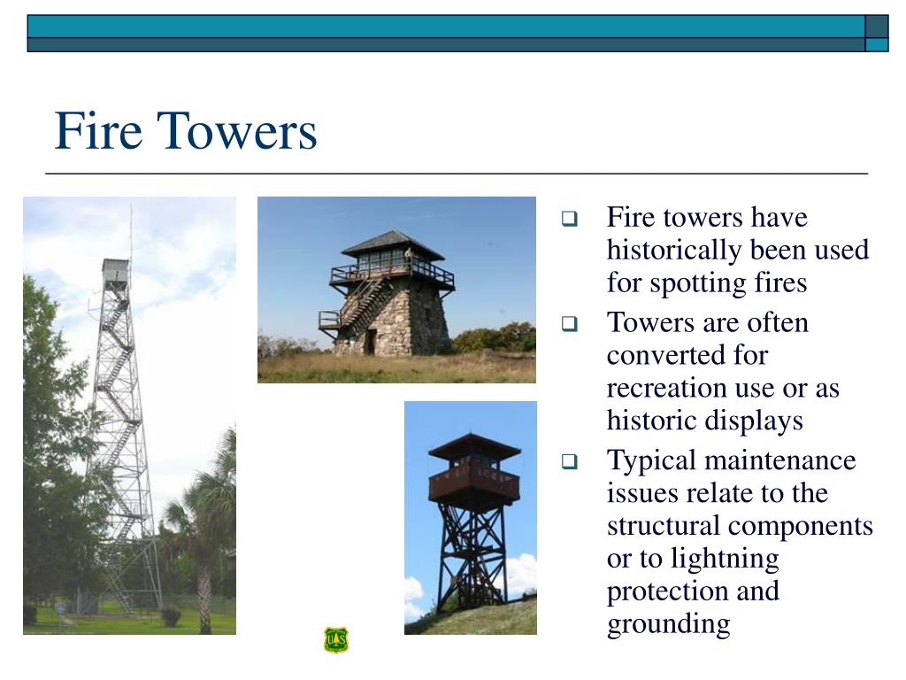 Fire towers have historically been used for spotting fires