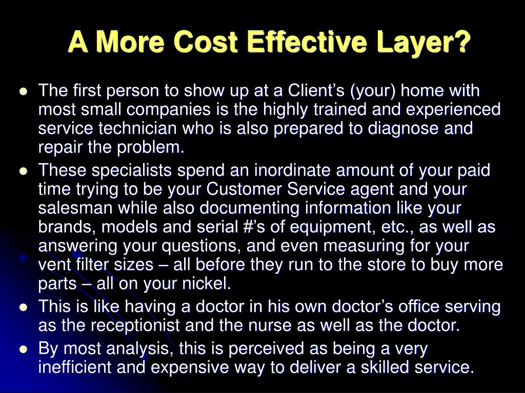 A More Cost Effective Layer?
