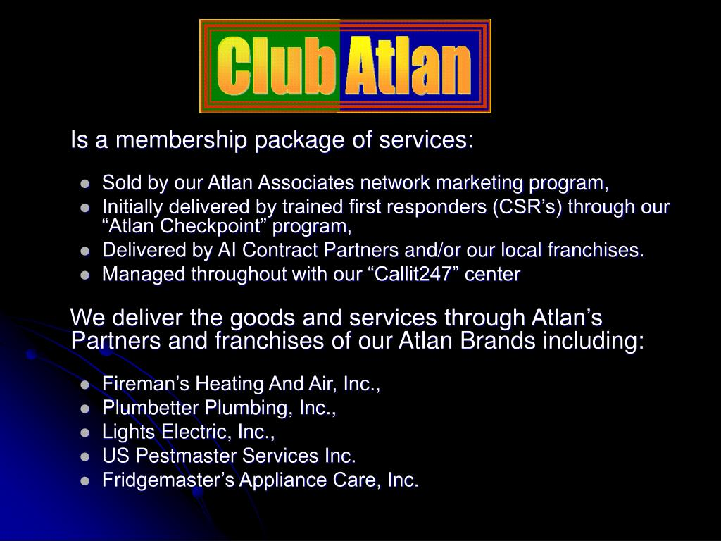 Is a membership package of services: