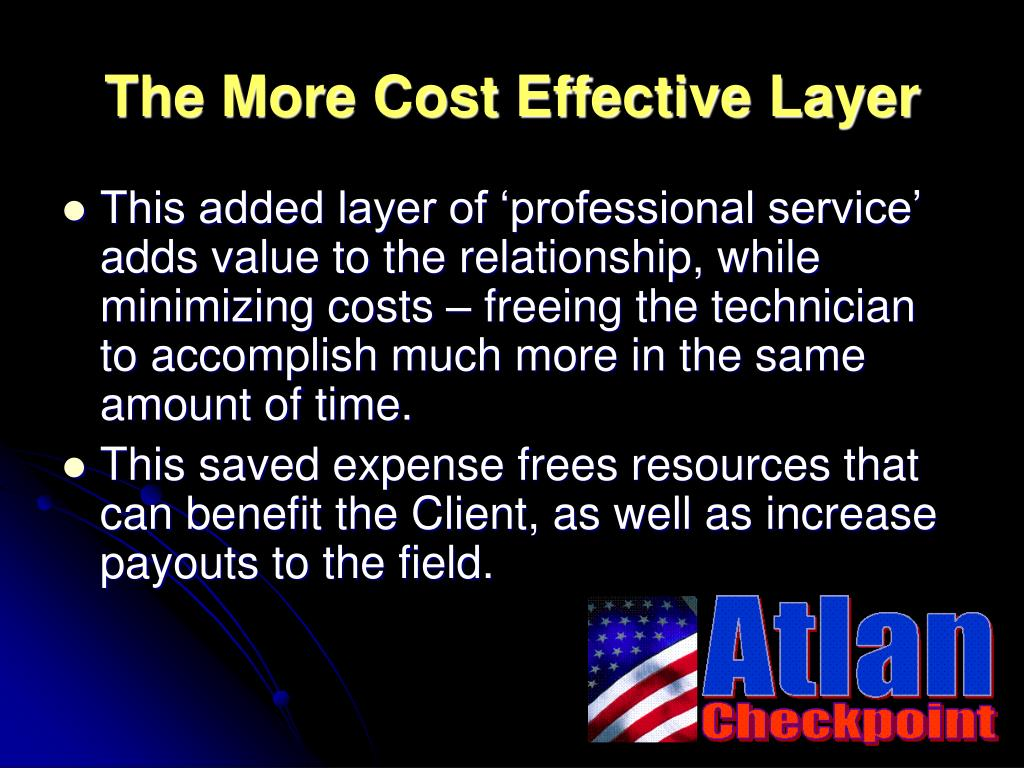 The More Cost Effective Layer