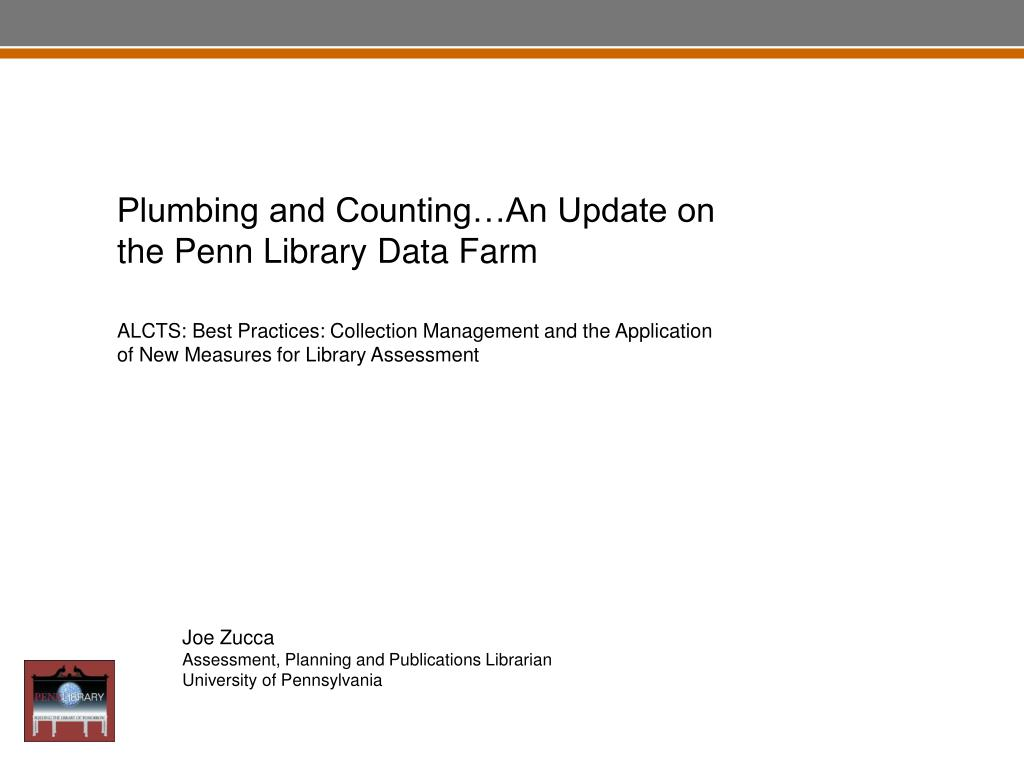 Plumbing and Counting…An Update on the Penn Library Data Farm