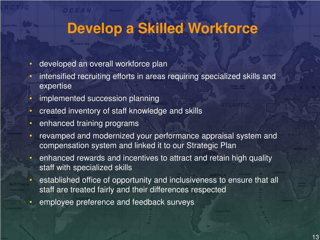 developed an overall workforce plan