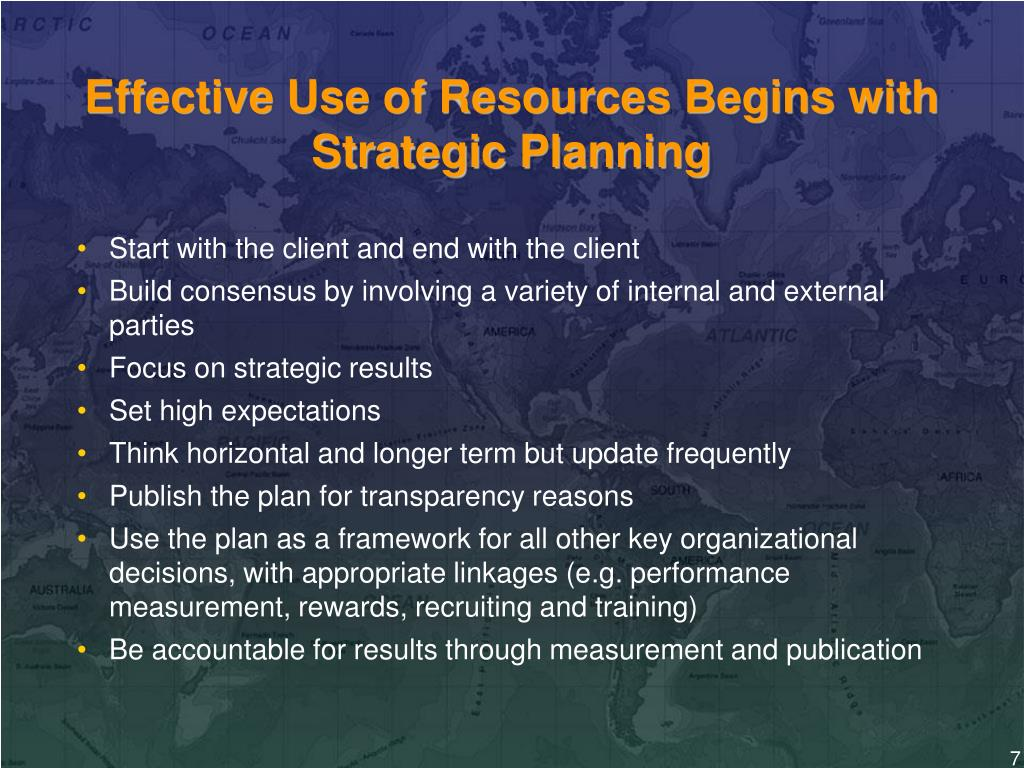 Effective Use of Resources Begins with Strategic Planning