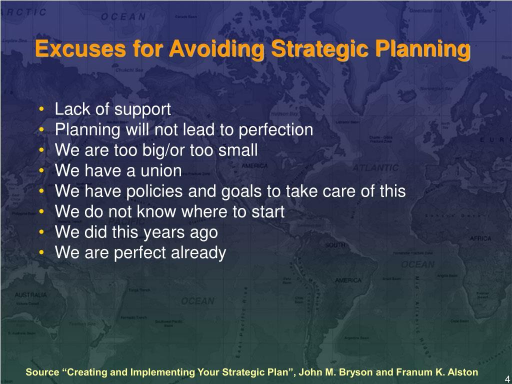 Excuses for Avoiding Strategic Planning