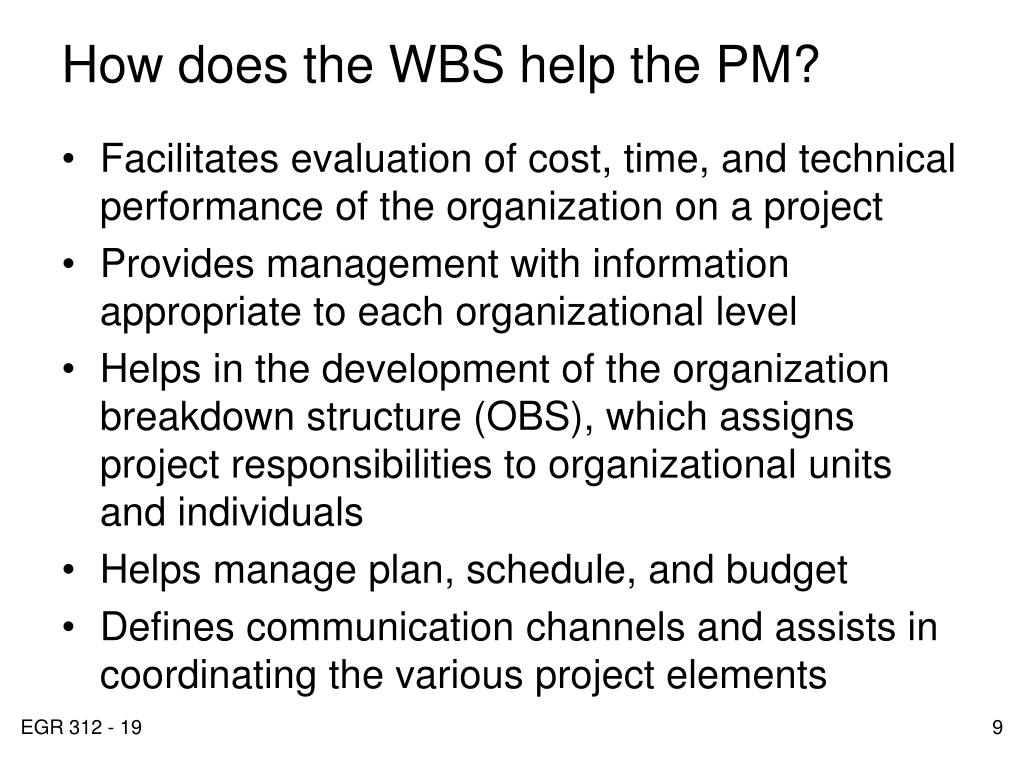 How does the WBS help the PM?