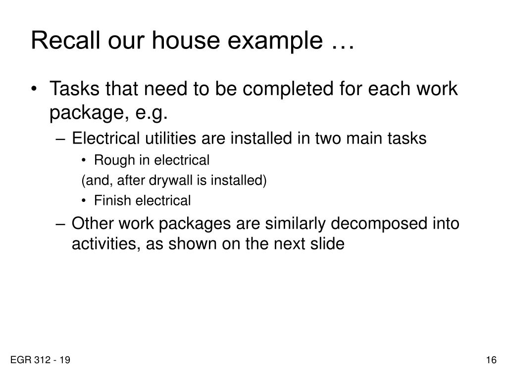 Recall our house example …