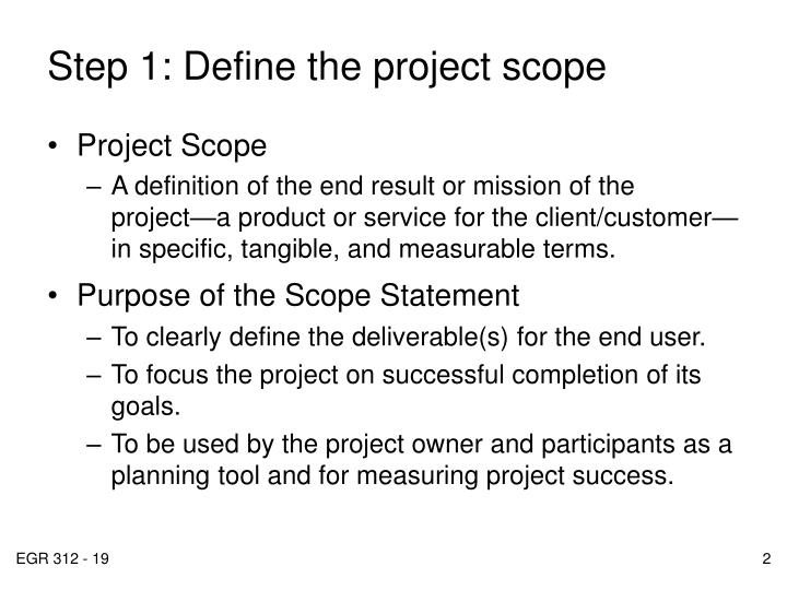 Step 1 define the project scope