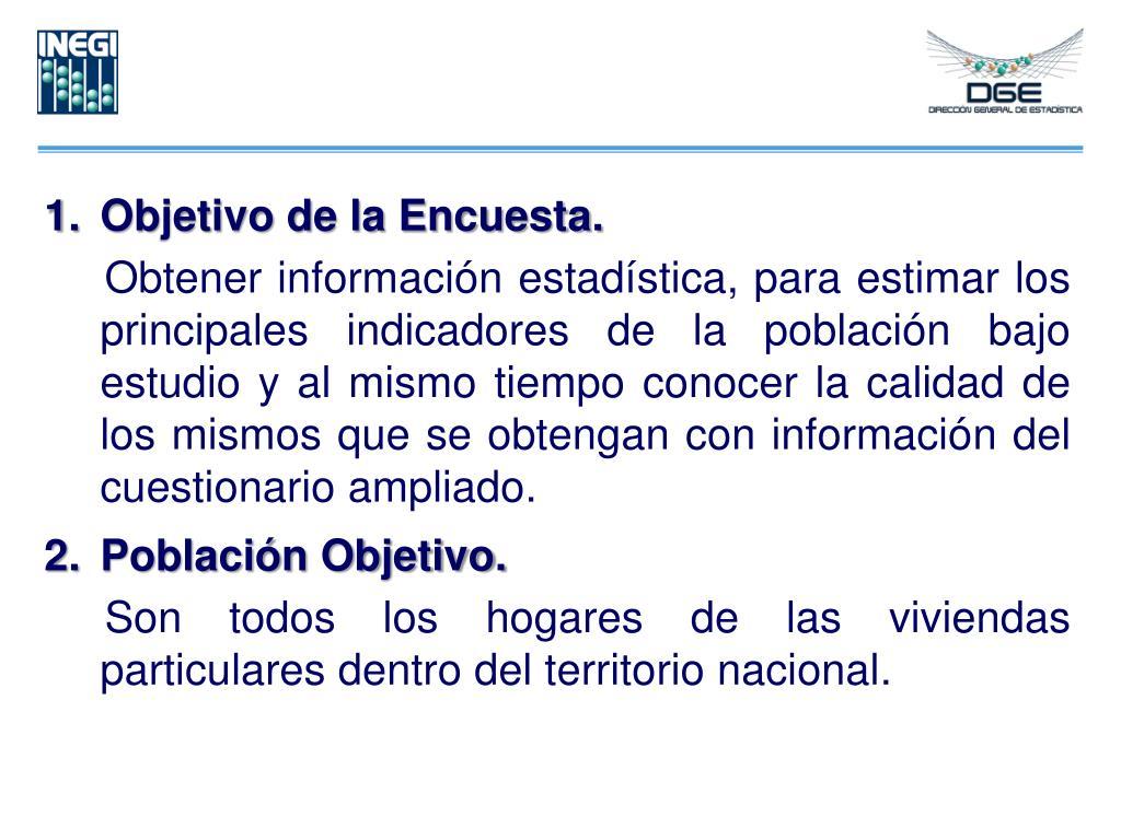 Objetivo de la Encuesta.