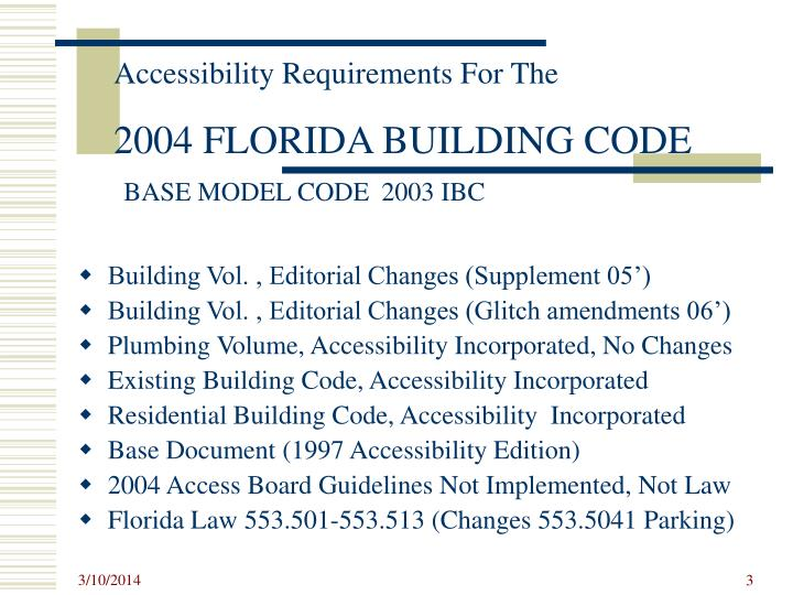 Accessibility requirements for the 2004 florida building code base model code 2003 ibc