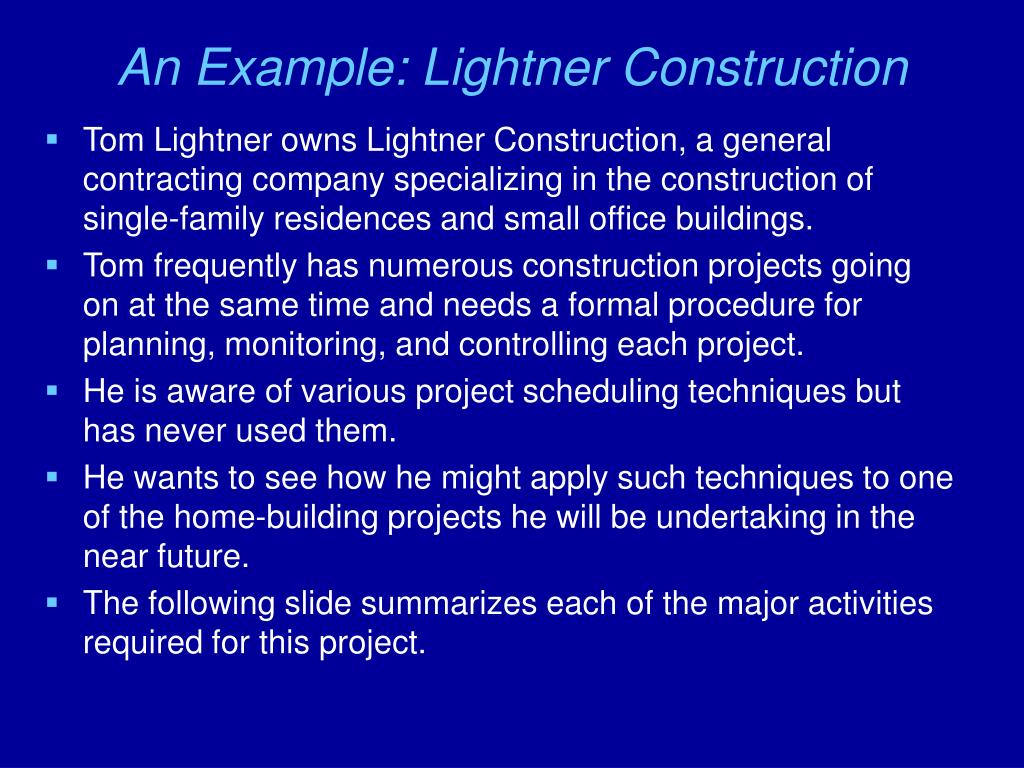 An Example: Lightner Construction