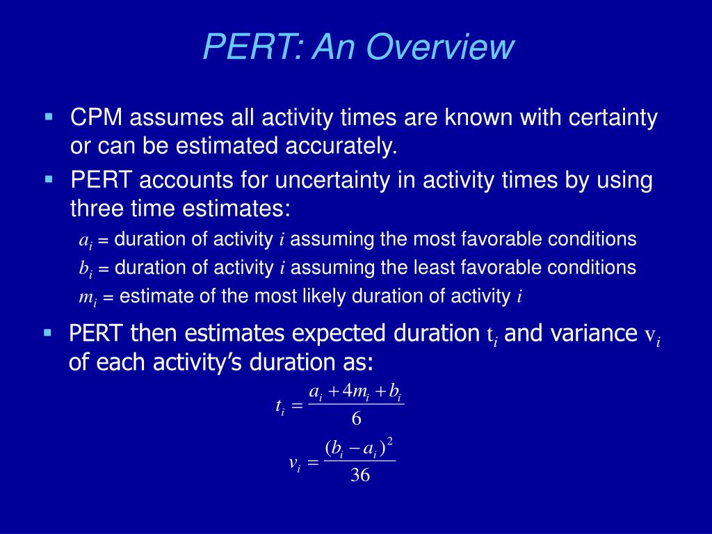 PERT then estimates expected duration