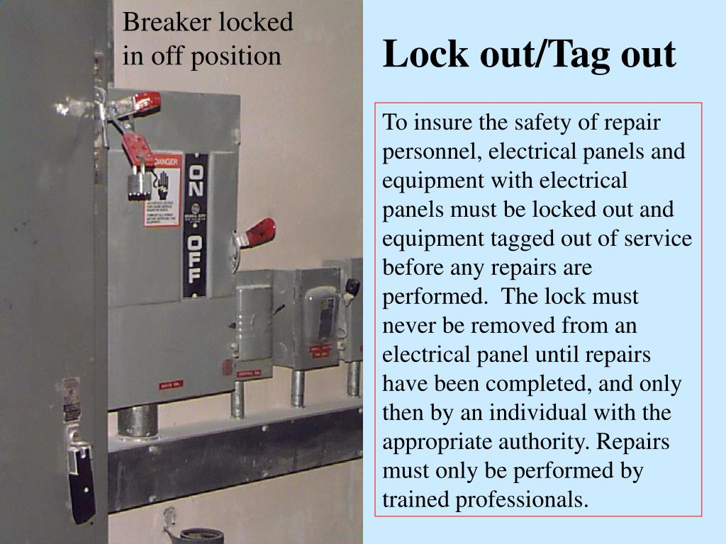 Breaker locked in off position