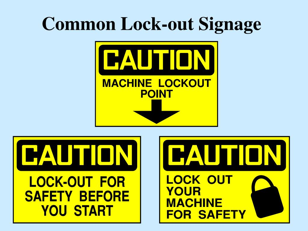 Common Lock-out Signage