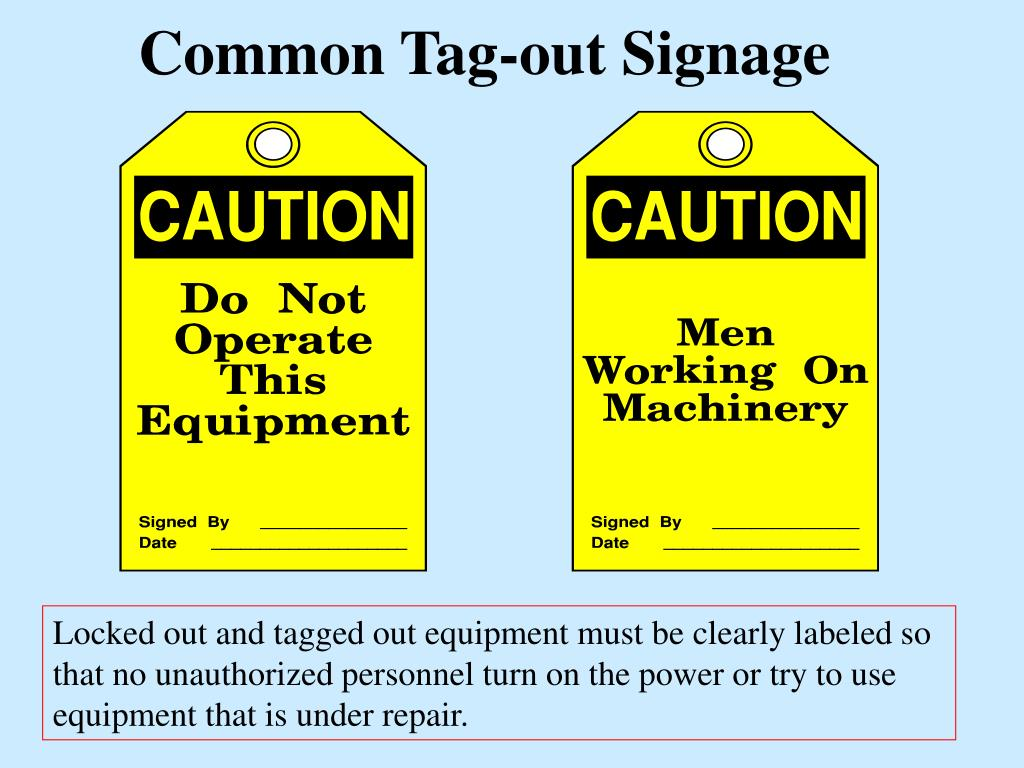 Common Tag-out Signage