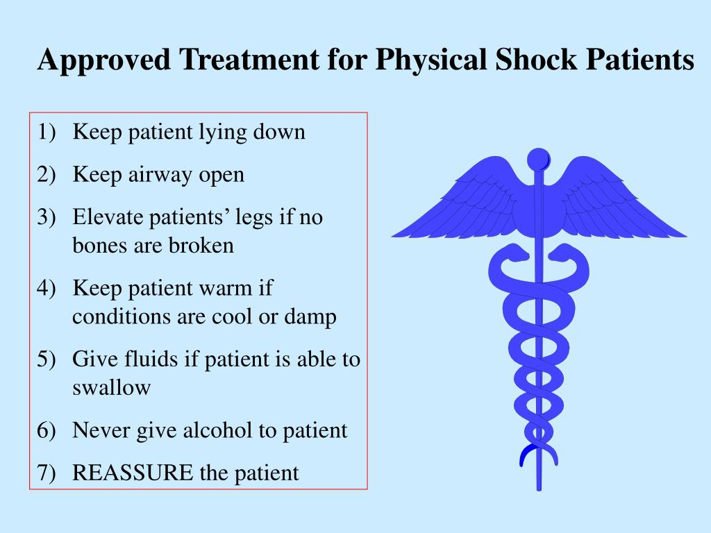 Approved Treatment for Physical Shock Patients