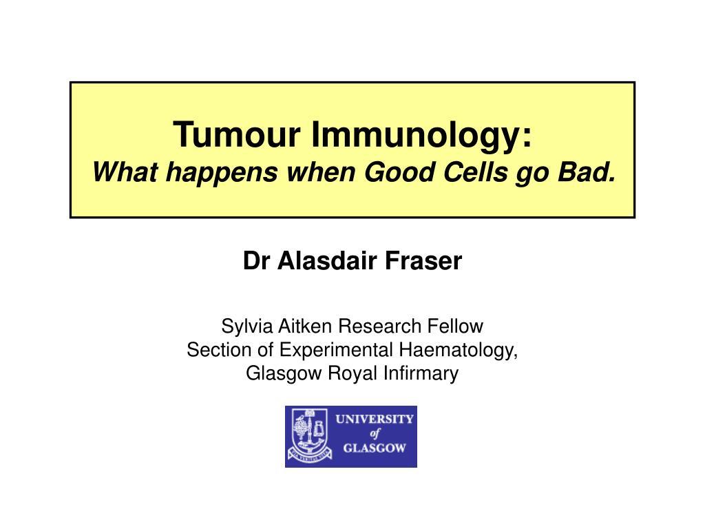 Tumour Immunology:
