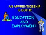 an apprenticeship is both