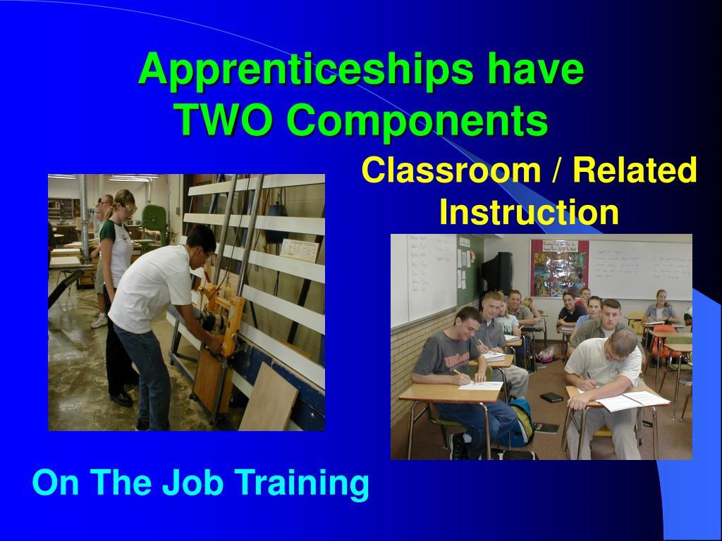 Apprenticeships have