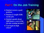 part i on the job training
