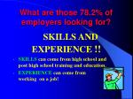what are those 78 2 of employers looking for