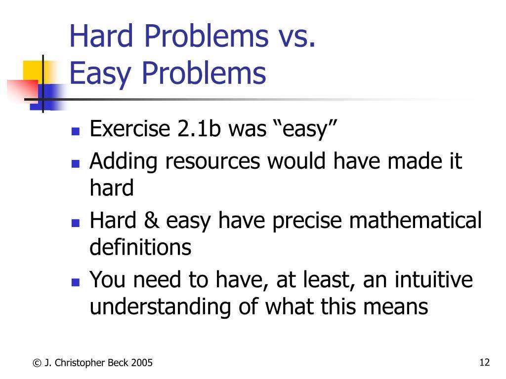 Hard Problems vs.
