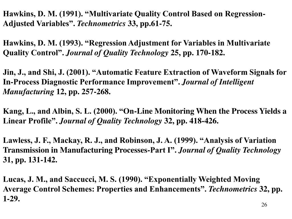 "Hawkins, D. M. (1991). ""Multivariate Quality Control Based on Regression-Adjusted"