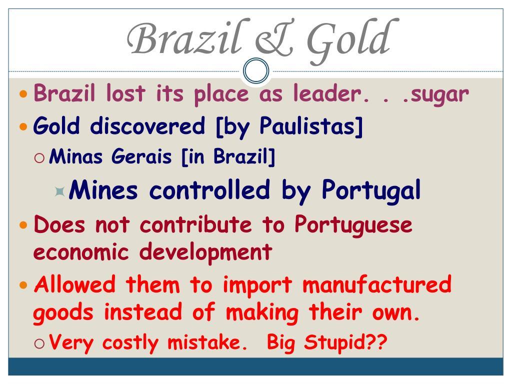 Brazil & Gold