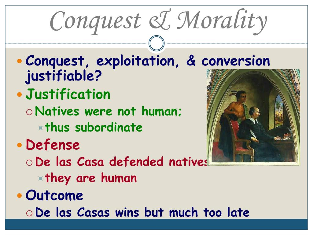 Conquest & Morality