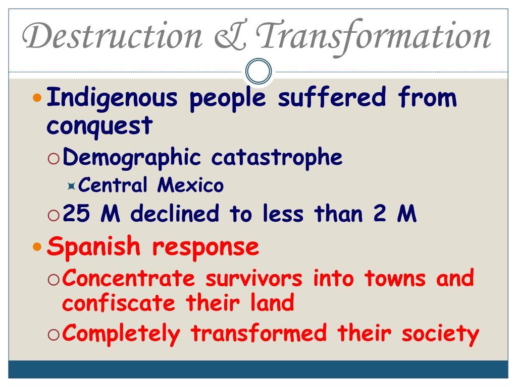 Destruction & Transformation